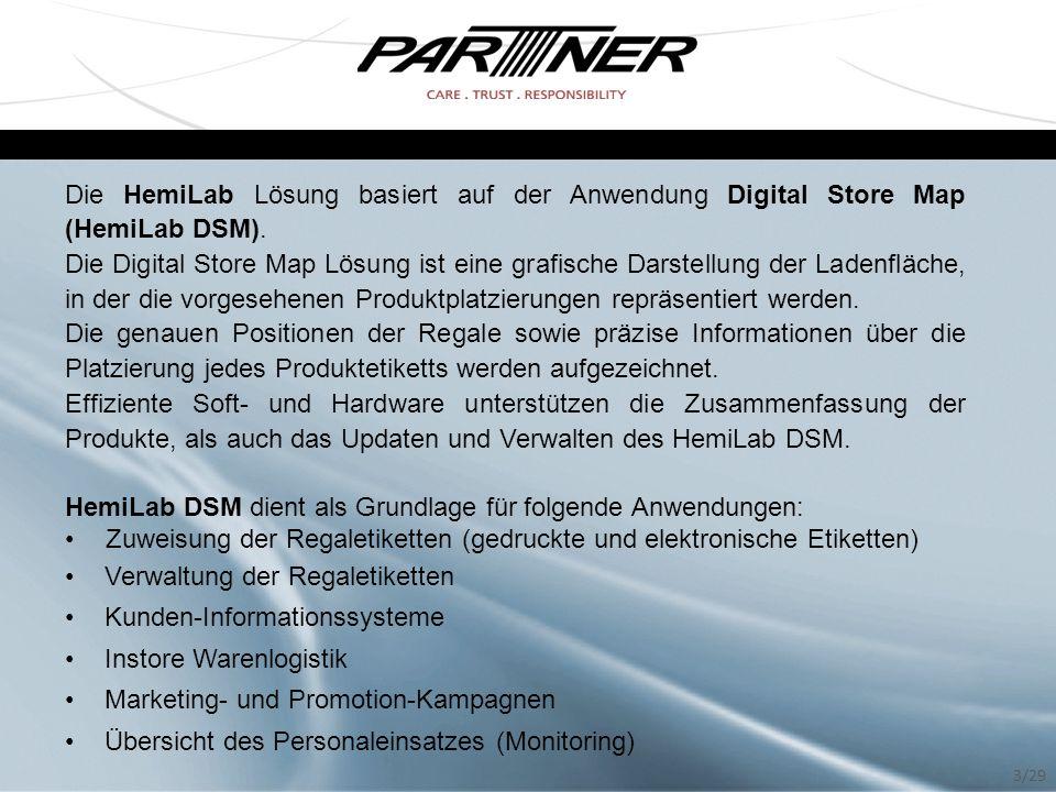 Die HemiLab Lösung basiert auf der Anwendung Digital Store Map (HemiLab DSM).