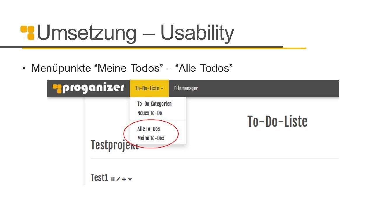 Umsetzung – Usability Menüpunkte Meine Todos – Alle Todos 21