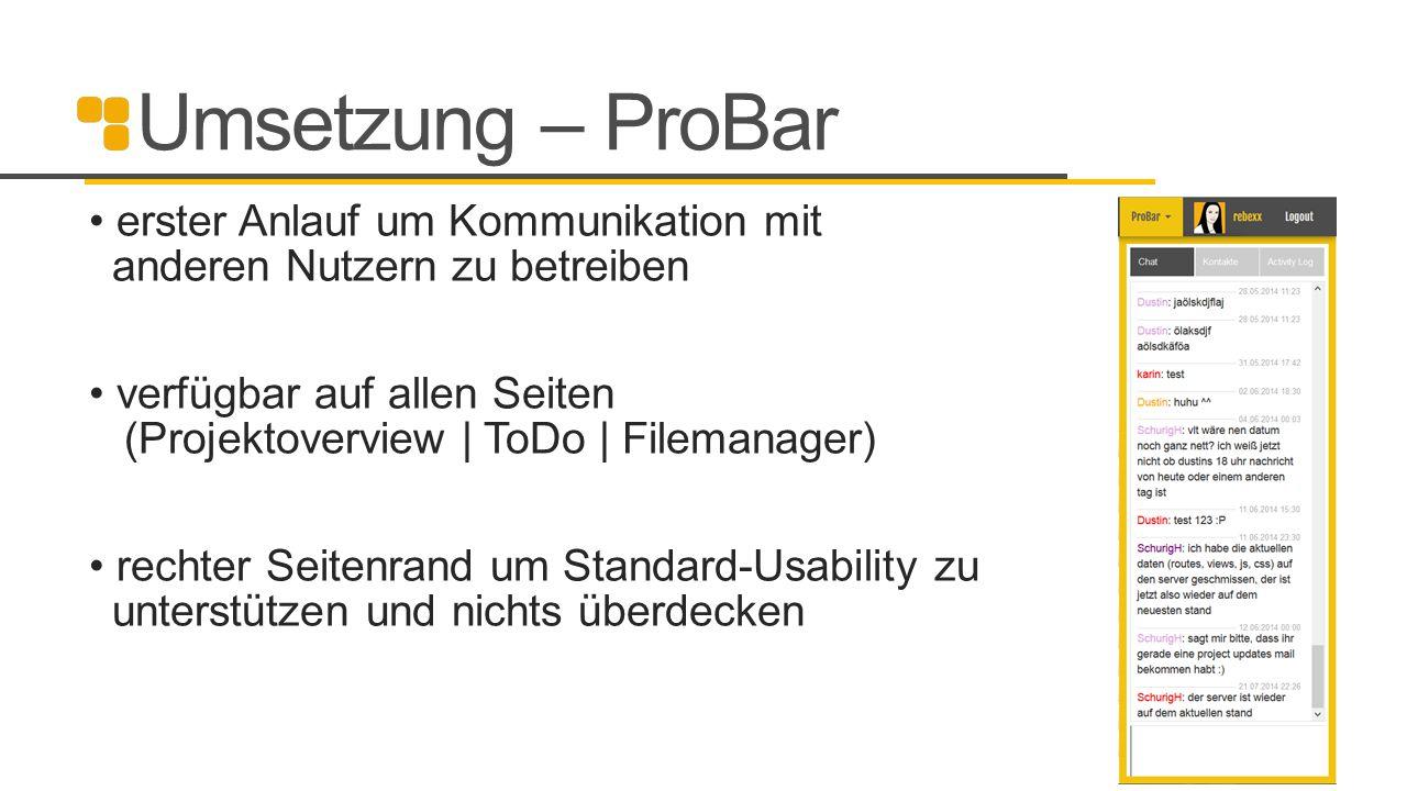 Umsetzung – ProBar erster Anlauf um Kommunikation mit anderen Nutzern zu betreiben.