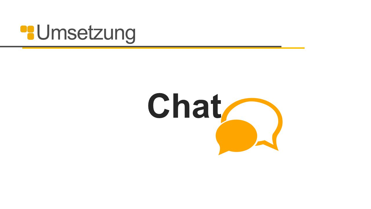 Umsetzung Chat 32
