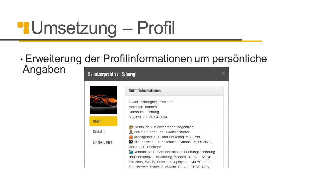 Umsetzung – Profil Erweiterung der Profilinformationen um persönliche Angaben