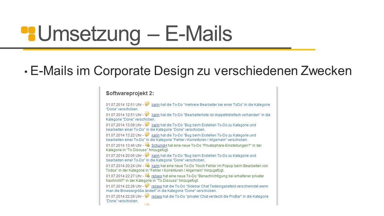 Umsetzung – E-Mails E-Mails im Corporate Design zu verschiedenen Zwecken