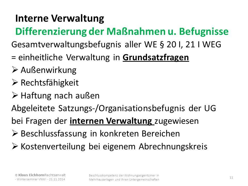 Interne Verwaltung Differenzierung der Maßnahmen u. Befugnisse