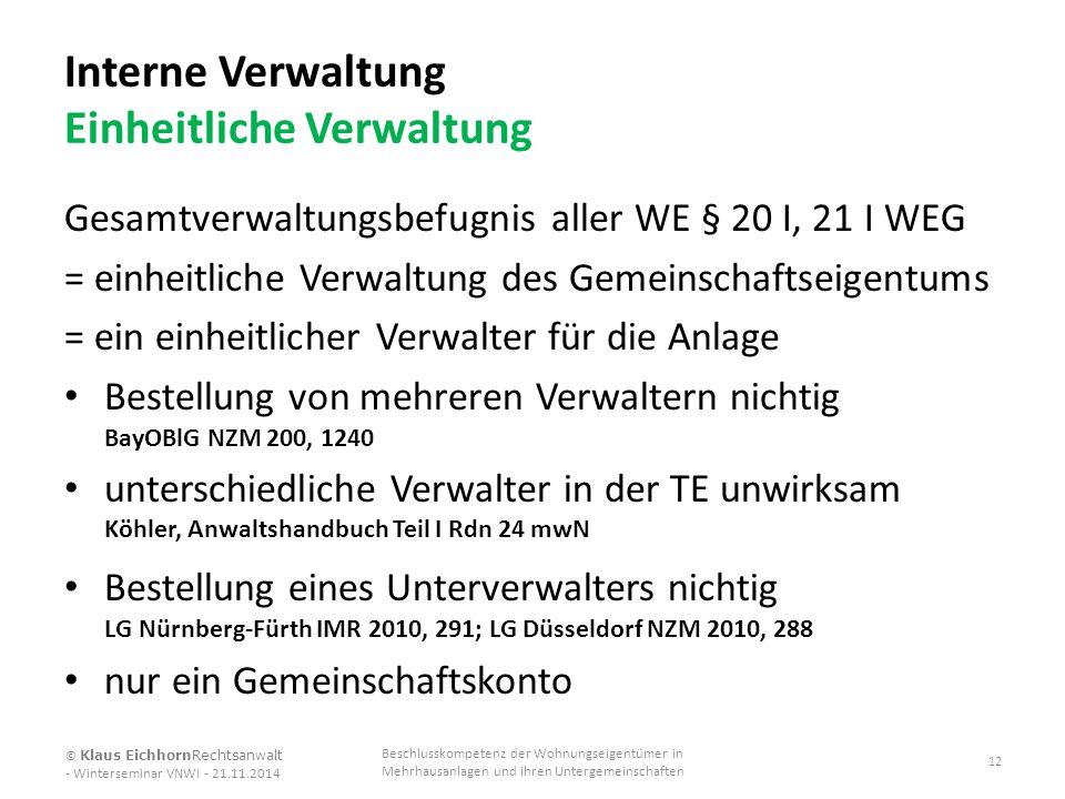 Interne Verwaltung Einheitliche Verwaltung