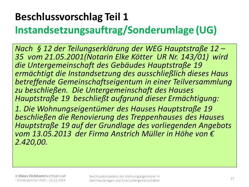 Beschlussvorschlag Teil 1 Instandsetzungsauftrag/Sonderumlage (UG)