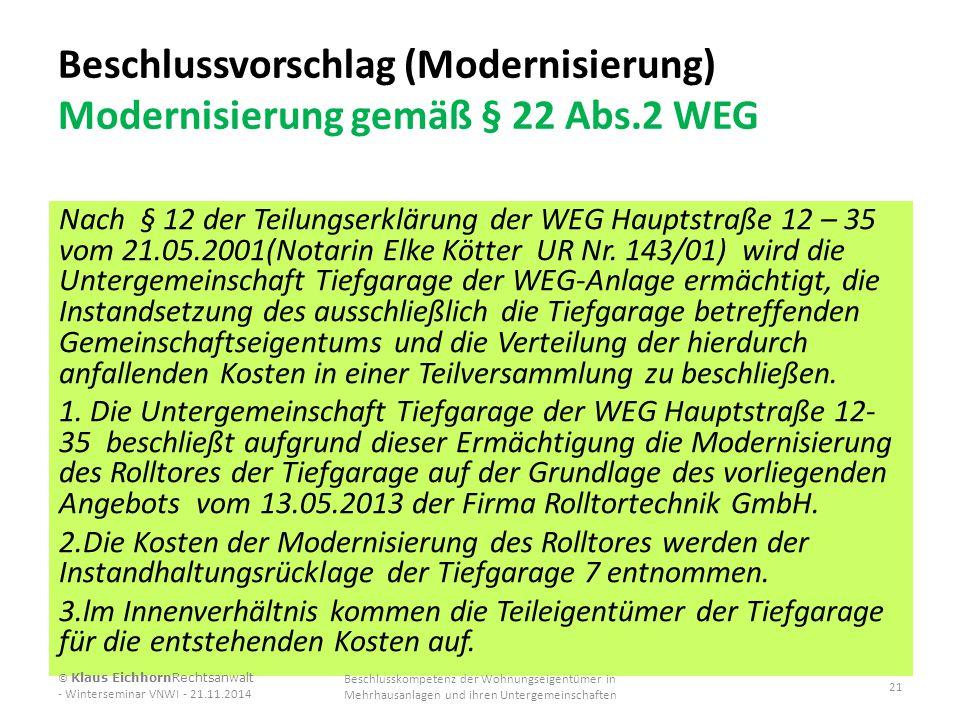 Beschlussvorschlag (Modernisierung) Modernisierung gemäß § 22 Abs