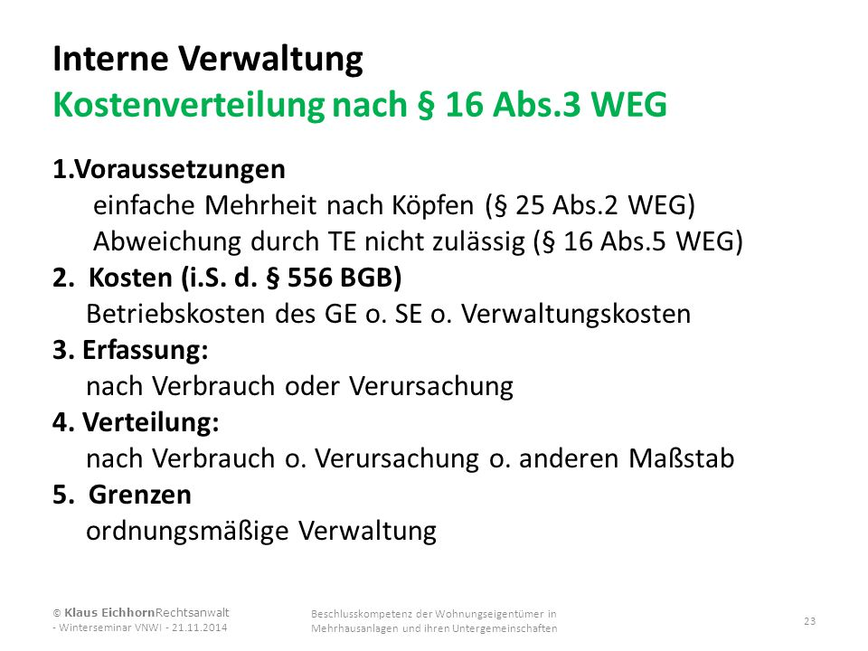 Interne Verwaltung Kostenverteilung nach § 16 Abs.3 WEG
