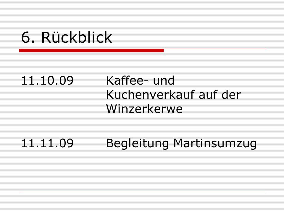 6. Rückblick 11.10.09 Kaffee- und Kuchenverkauf auf der Winzerkerwe