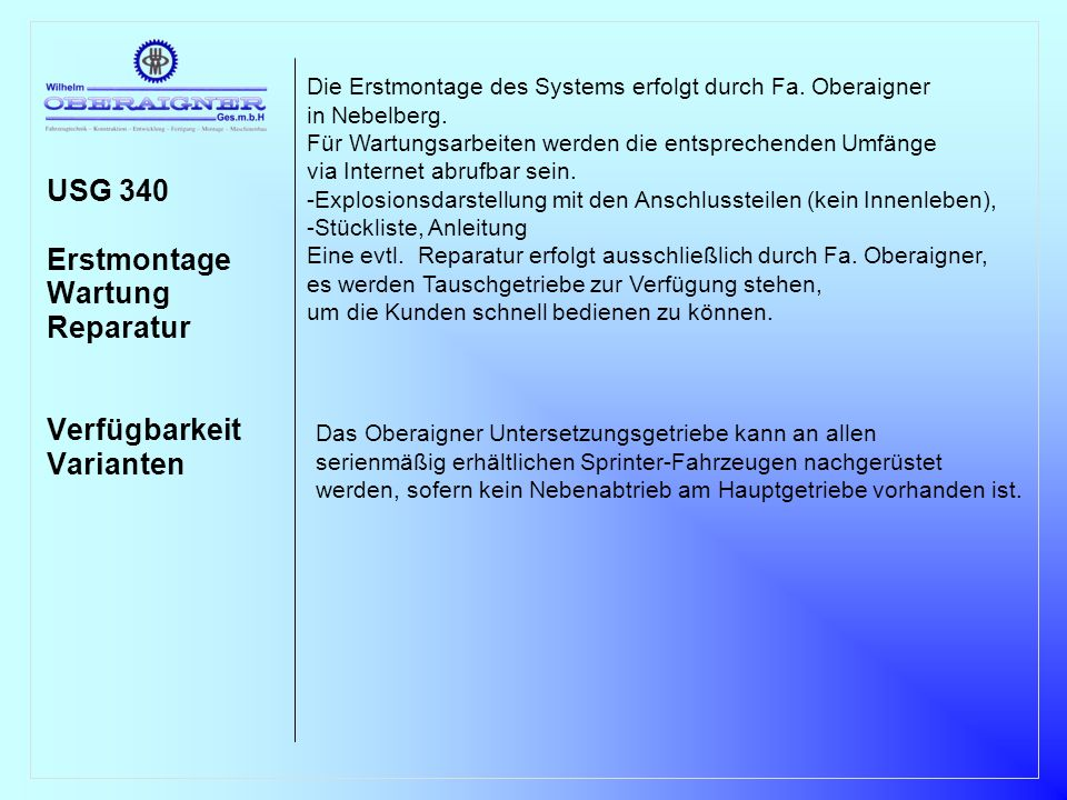 USG 340 Erstmontage Wartung Reparatur Verfügbarkeit Varianten