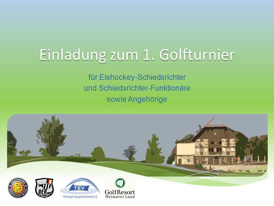 Einladung zum 1. Golfturnier
