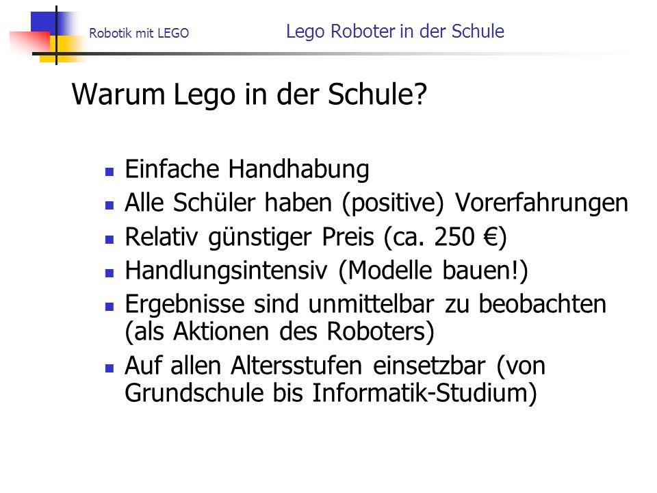 Robotik mit LEGO Lego Roboter in der Schule