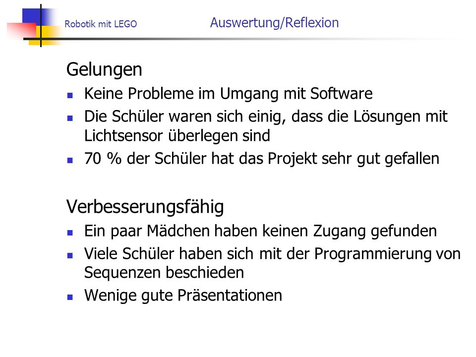 Robotik mit LEGO Auswertung/Reflexion