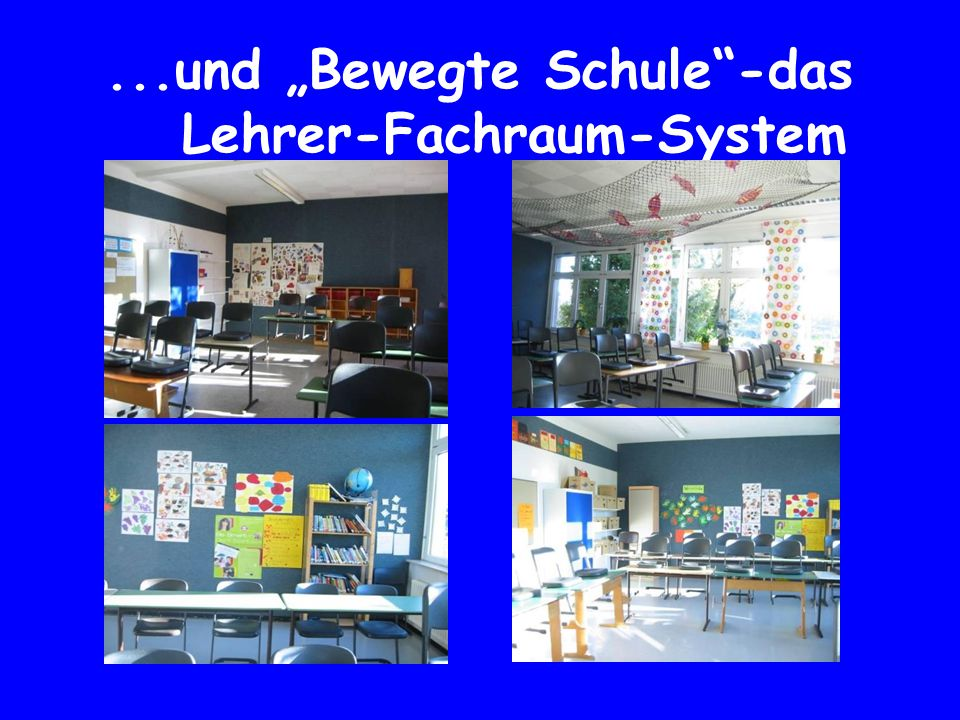 """...und """"Bewegte Schule -das Lehrer-Fachraum-System"""