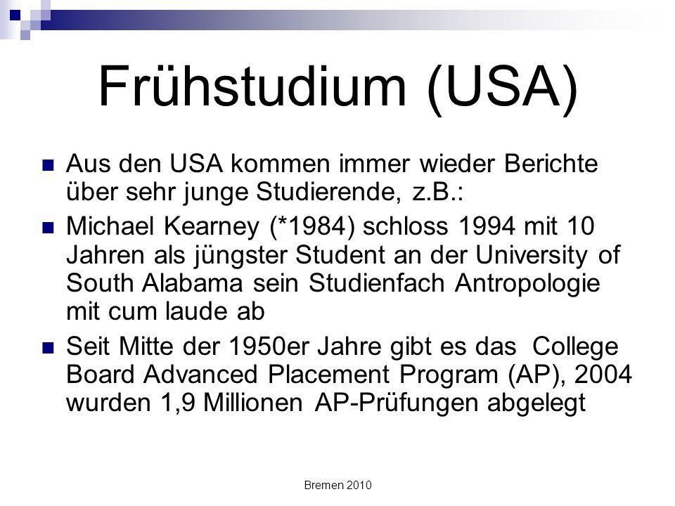 Frühstudium (USA) Aus den USA kommen immer wieder Berichte über sehr junge Studierende, z.B.:
