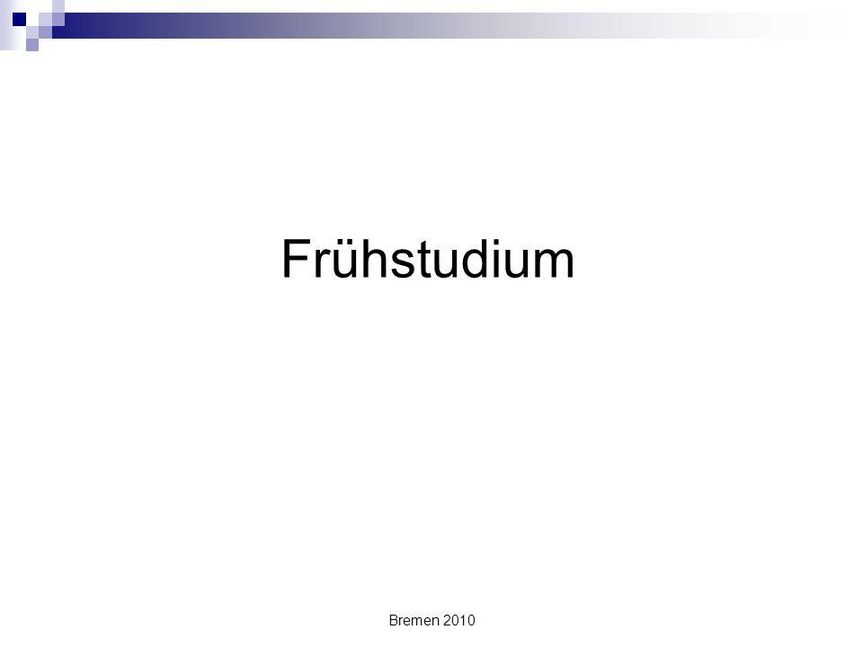 Frühstudium Bremen 2010