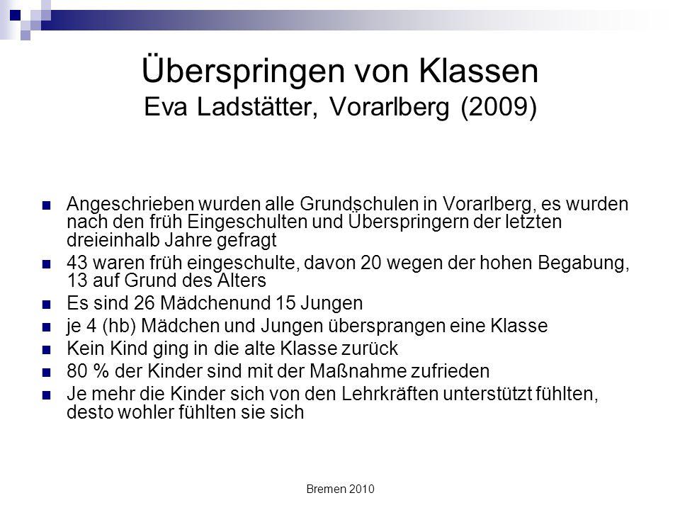 Überspringen von Klassen Eva Ladstätter, Vorarlberg (2009)
