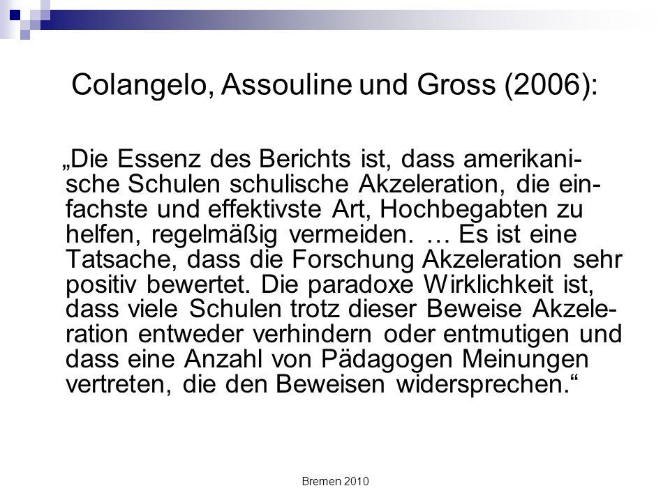 Colangelo, Assouline und Gross (2006):