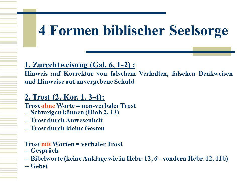 4 Formen biblischer Seelsorge