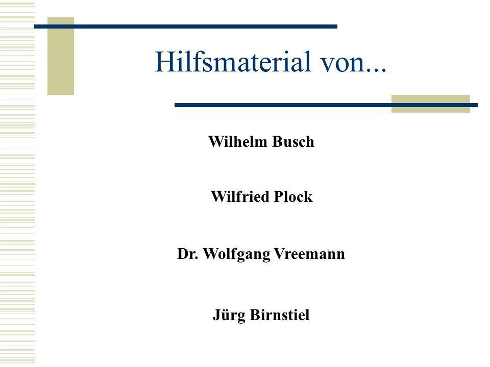Hilfsmaterial von... Wilhelm Busch Wilfried Plock