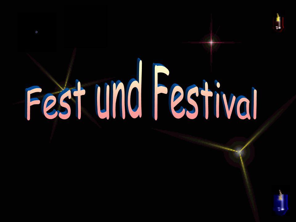 Fest und Festival