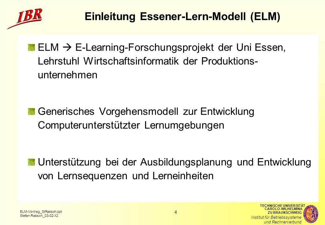 Einleitung Essener-Lern-Modell (ELM)