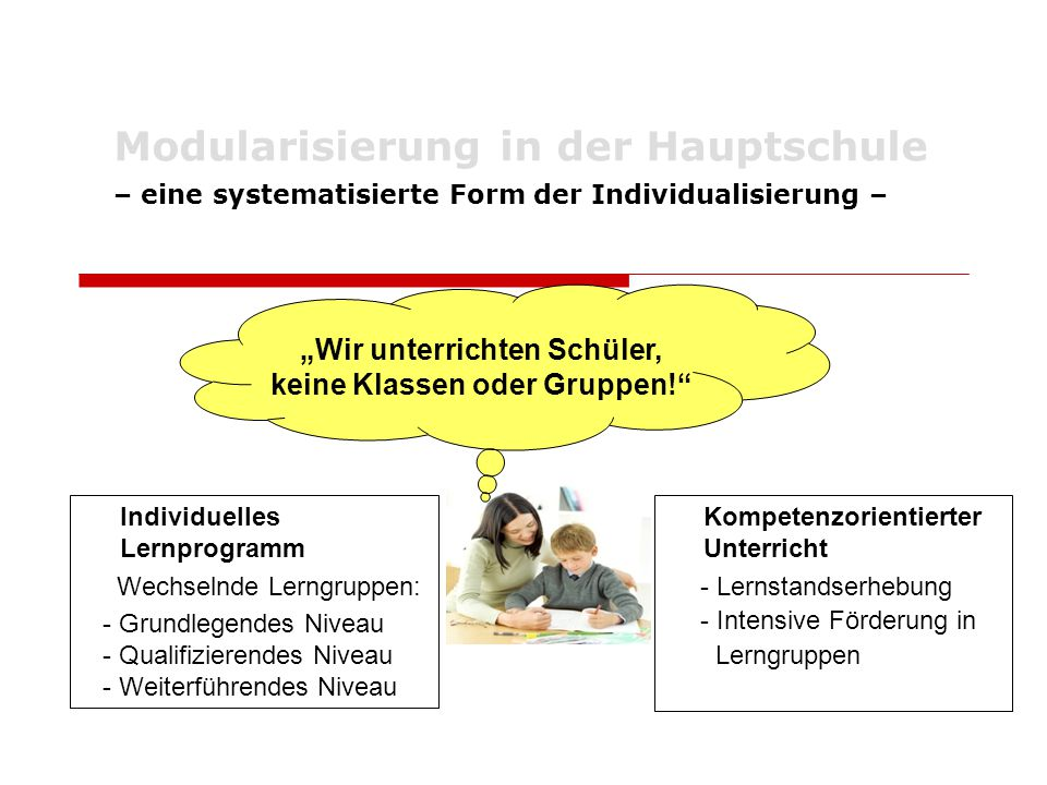 """""""Wir unterrichten Schüler, keine Klassen oder Gruppen!"""