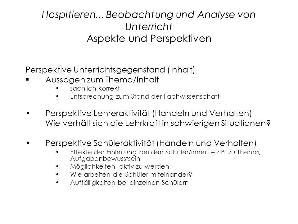 Hospitieren... Beobachtung und Analyse von Unterricht Aspekte und Perspektiven