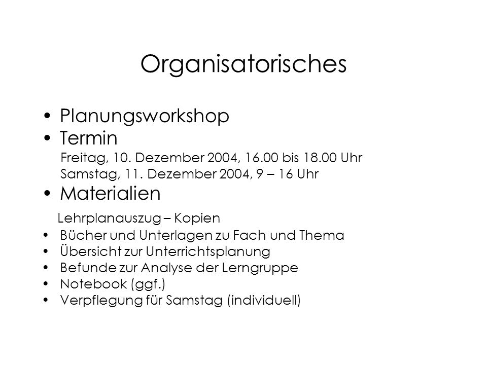 Organisatorisches Planungsworkshop Termin Materialien