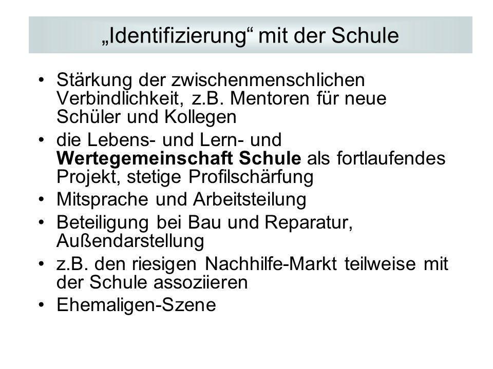 """""""Identifizierung mit der Schule"""