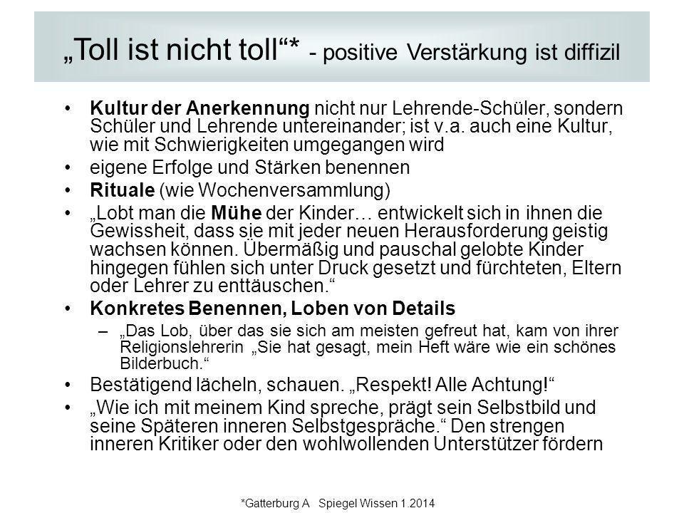 """Toll ist nicht toll * - positive Verstärkung ist diffizil"
