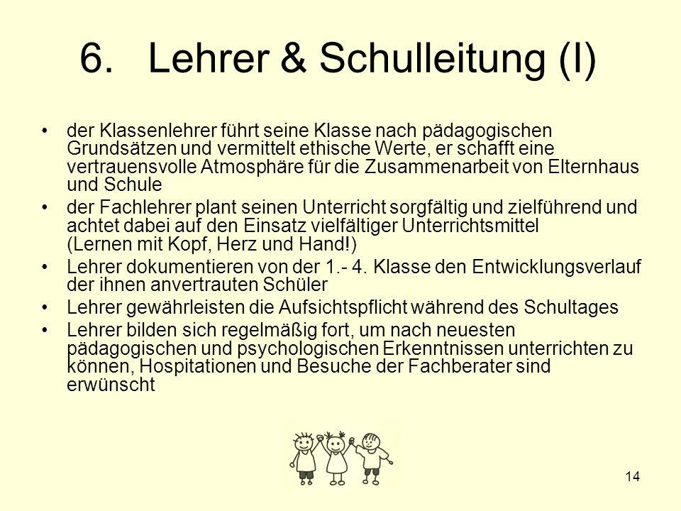 6. Lehrer & Schulleitung (I)