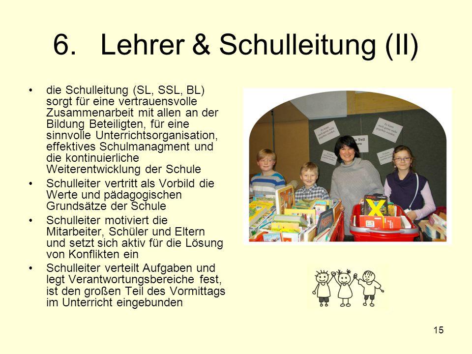 6. Lehrer & Schulleitung (II)