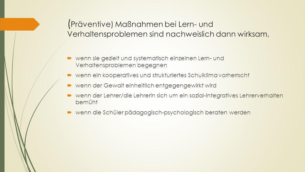 (Präventive) Maßnahmen bei Lern- und Verhaltensproblemen sind nachweislich dann wirksam,