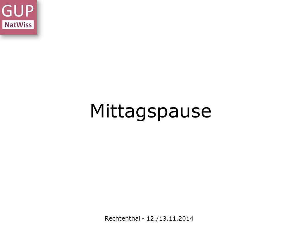 Mittagspause Rechtenthal - 12./13.11.2014