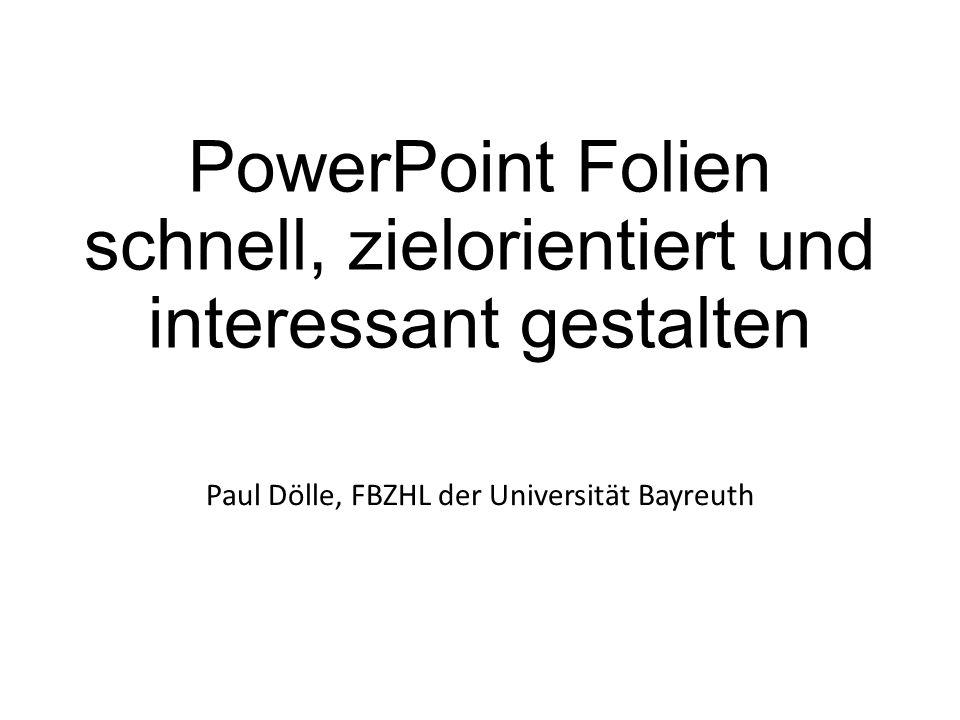 PowerPoint Folien schnell, zielorientiert und interessant gestalten