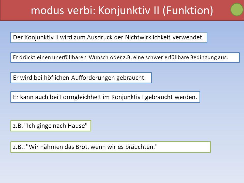 modus verbi: Konjunktiv II (Funktion)