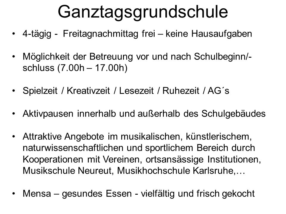 Ganztagsgrundschule 4-tägig - Freitagnachmittag frei – keine Hausaufgaben.