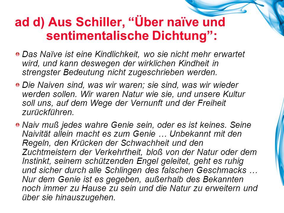 ad d) Aus Schiller, Über naïve und sentimentalische Dichtung :