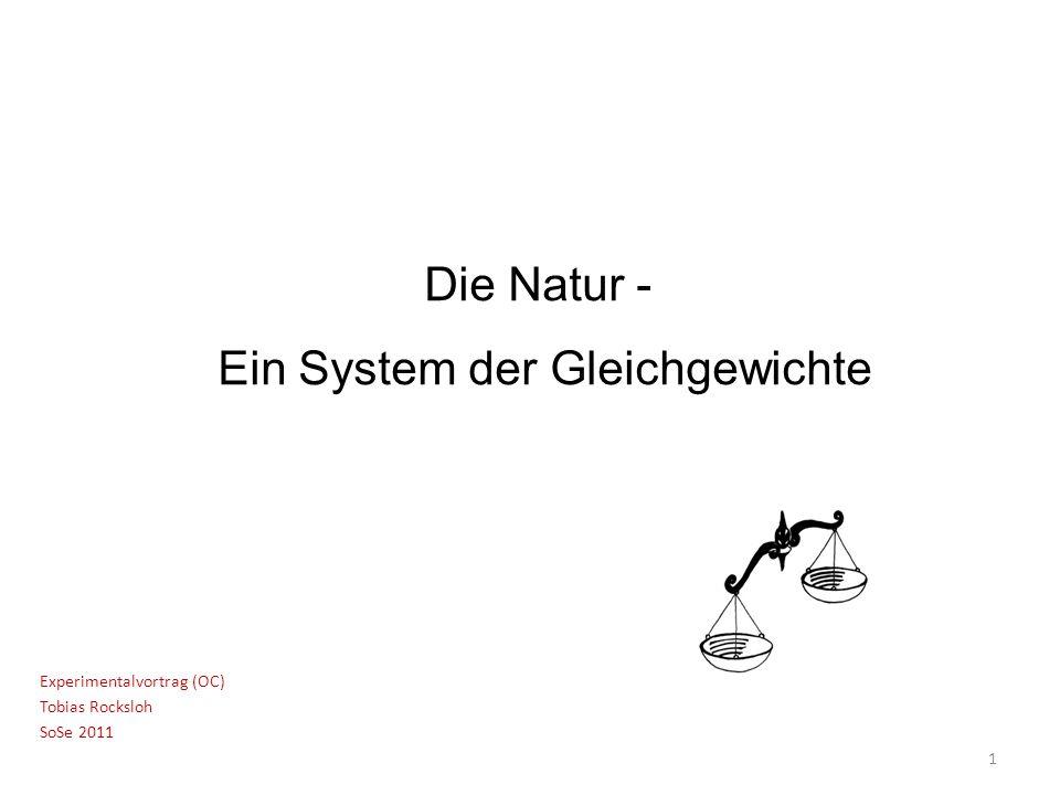 Die Natur - Ein System der Gleichgewichte