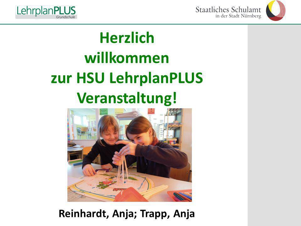 Herzlich willkommen zur HSU LehrplanPLUS Veranstaltung