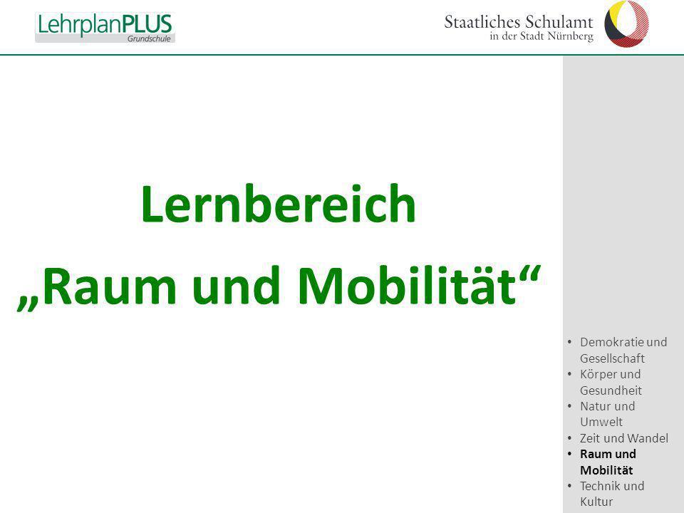 """Lernbereich """"Raum und Mobilität"""