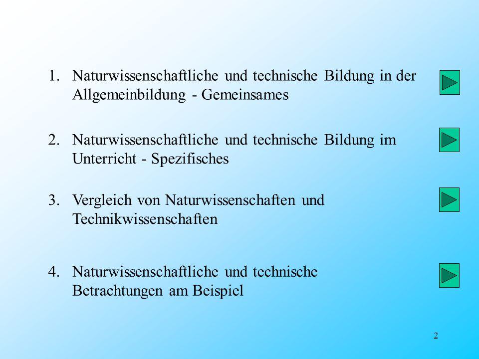 Naturwissenschaftliche und technische Bildung in der Allgemeinbildung - Gemeinsames