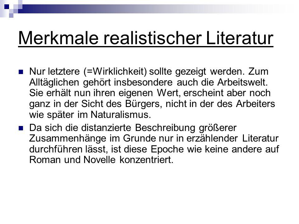 Merkmale realistischer Literatur
