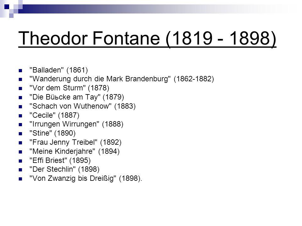 Theodor Fontane (1819 - 1898) Balladen (1861)