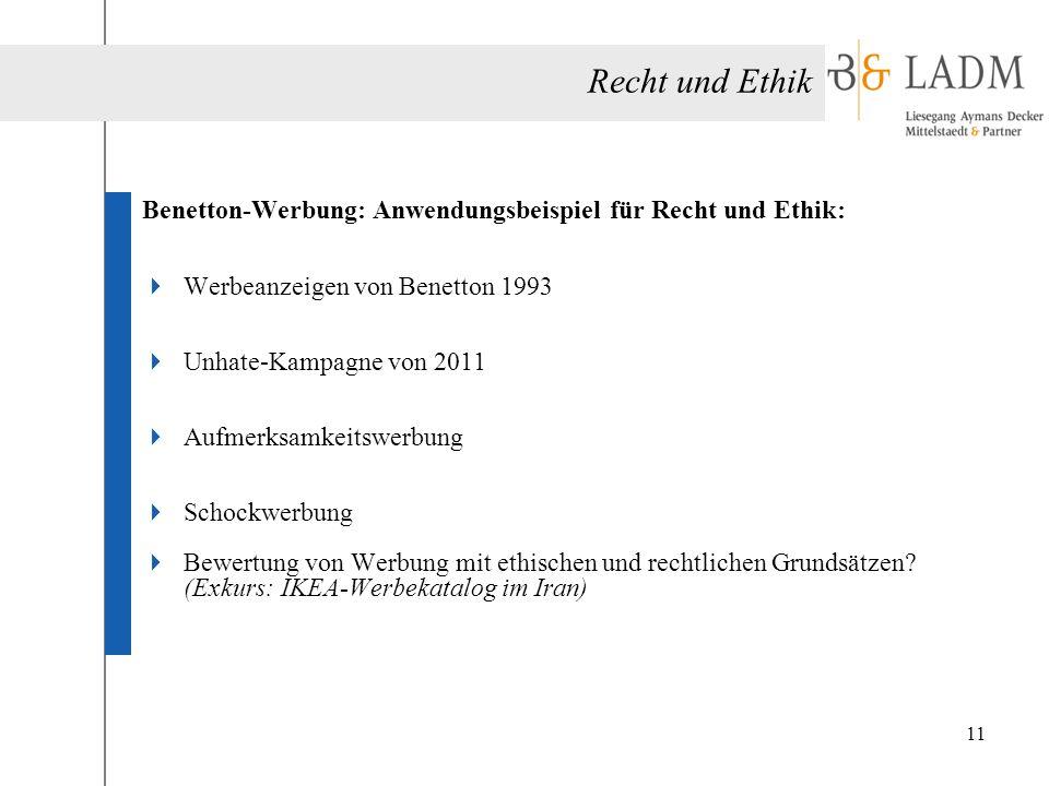 Recht und Ethik Benetton-Werbung: Anwendungsbeispiel für Recht und Ethik: Werbeanzeigen von Benetton 1993.