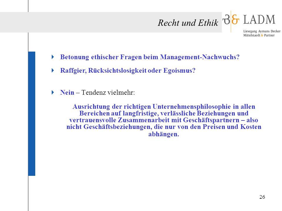 Recht und Ethik Betonung ethischer Fragen beim Management-Nachwuchs