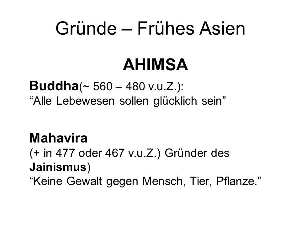 Gründe – Frühes Asien AHIMSA