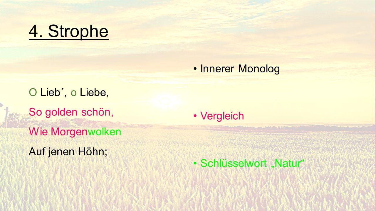 4. Strophe Innerer Monolog