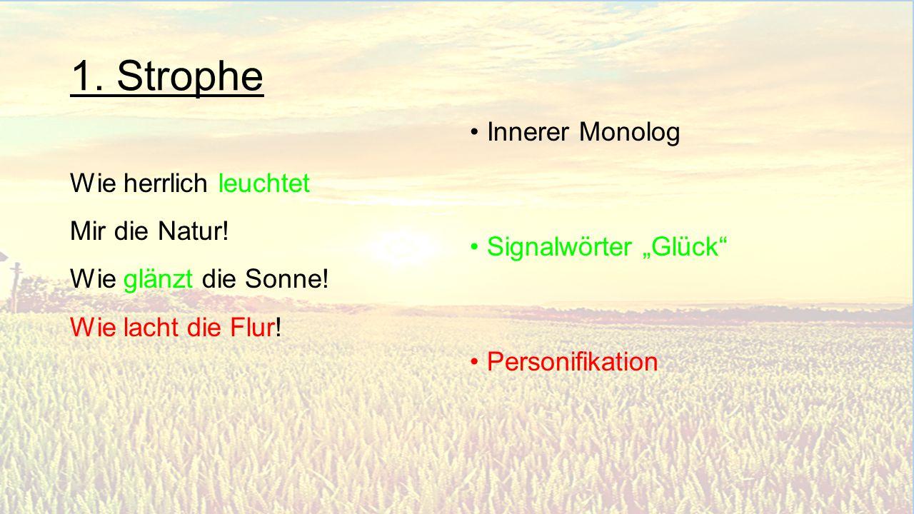 1. Strophe Innerer Monolog