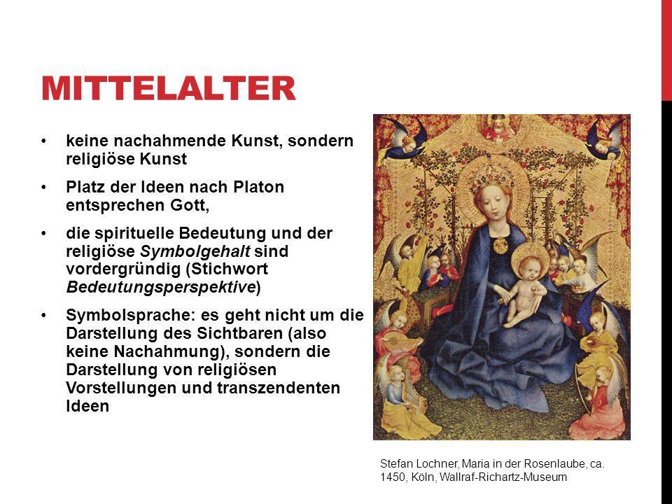 Mittelalter keine nachahmende Kunst, sondern religiöse Kunst